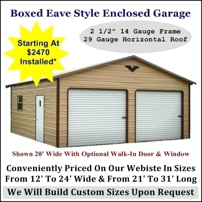 Boxed Eave Enclosed Garage
